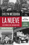 La Nueve. Los españoles que liberaron París
