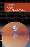 Arias pour Claude Vivier