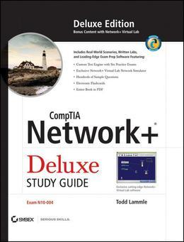 CompTIA Network+ Deluxe Study Guide: Exam N10-004