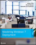 Mastering Windows 7 Deployment