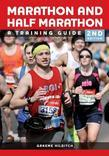 Marathon and Half Marathon: A Training Guide - Second Edition