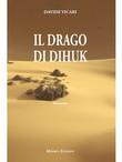 Il Drago di Dihuk