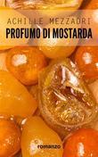 Profumo di mostarda