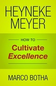 Heyneke Meyer: How to Cultivate Excellence