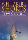 Whitaker's Shorts 2014: Law and Order