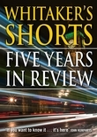 Whitaker's Shorts: Five Years in Review