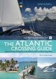 The RCC Pilotage Foundation Atlantic Crossing Guide