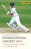 The Wisden Guide to International Cricket 2014