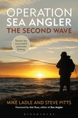 Operation Sea Angler: the Second Wave