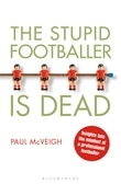 The Stupid Footballer is Dead