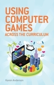 Using Computers Games across the Curriculum