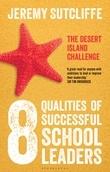 8 Qualities of Successful School Leaders