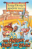 Knights' Tales: The Knight of Sticks and Straw