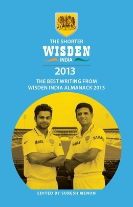 The Shorter Wisden India Almanack 2013