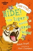 Hide! The TigerÂ?s Mouth is Open Wide!