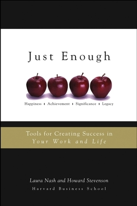Just Enough: Tools for Creating Success in Your Work and Life