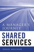 Shared Services: A Manager's Journey
