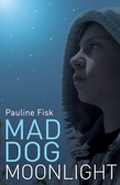 Mad Dog Moonlight