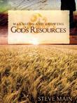 Managing And Growing God's Resources