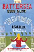 Isabel Losada - The Battersea Park Road to Enlightenment
