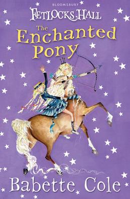 Fetlocks Hall 4: The Enchanted Pony