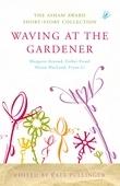 Waving at the Gardener