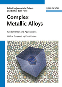 Complex Metallic Alloys: Fundamentals and Applications