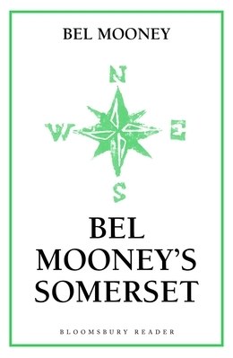 Bel Mooney's Somerset