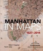Manhattan in Maps 1527-2014