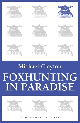 Foxhunting in Paradise