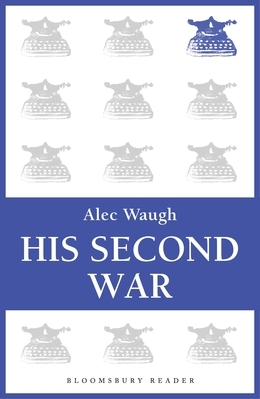 His Second War