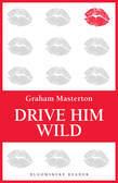 Drive Him Wild