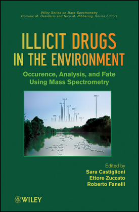 Illicit Drugs in the Environment: Occurrence, Analysis, and Fate Using Mass Spectrometry