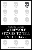 Werewolf Stories to Tell in the Dark
