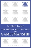 Stephen Potter - The Theory and Practice of Gamesmanship
