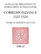 Correspondance. TomeII, Années 1523-1524
