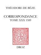 Correspondance. Tome XXX, 1589