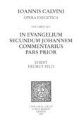 In evangelium secundum Johannem Commentarius. Pars prior. Series II, Opera exegetica