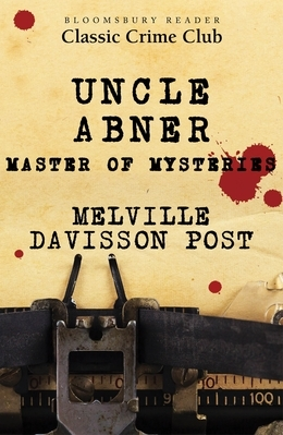 Uncle Abner: Master of Mysteries