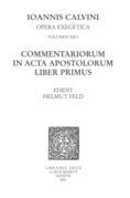 Commentariorum in acta apostolorum liber primus. Series II. Opera exegetica