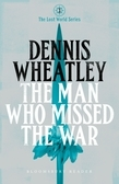 The Man who Missed the War