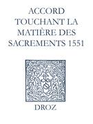 Recueil des opuscules 1566. Accord touchant la matière des sacrements (1551)