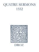Recueil des opuscules 1566. Quatre sermons (1552)