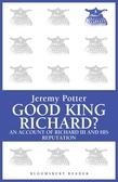Good King Richard?