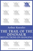 The Trail of the Dinosaur / Reflections on Hanging