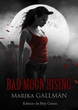 Bad Moon Rising - partie 6