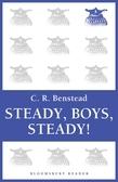 Steady, Boys, Steady!