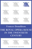 The Royal Opera House in the Twentieth Century