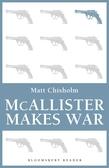 McAllister Makes War