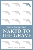 Naked to the Grave